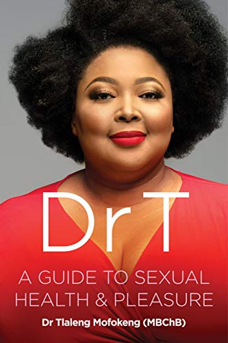 A guide to sexual health and pleasure Dr T
