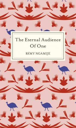 The eternal audience of one Remy Ngamije