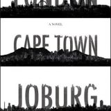 London, Cape Town, Joburg
