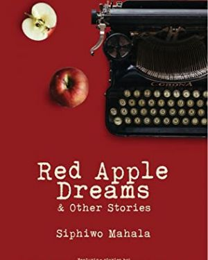 Red Apple Dreams and Other Stories