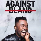 Stand against bland