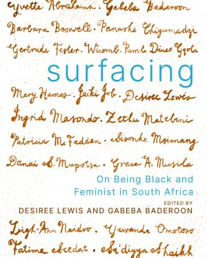 Surfacing: On Being Black and Feminist in South Africa