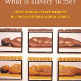 What is slavery to me