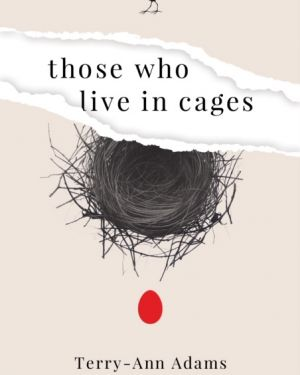 Those Who Live in Cages